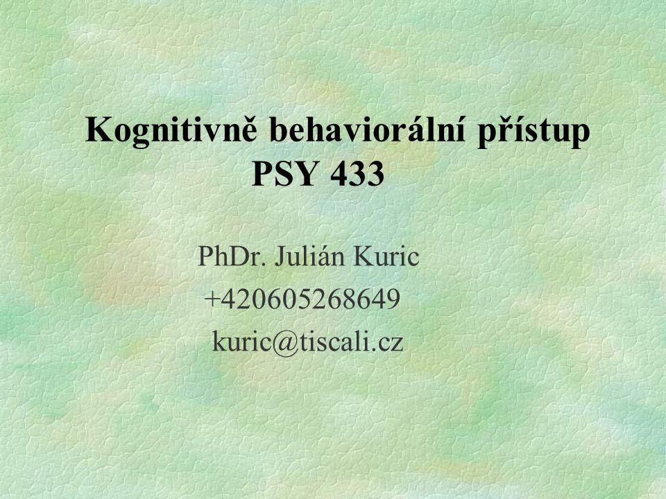 Kognitivně behaviorální přístup PSY 433