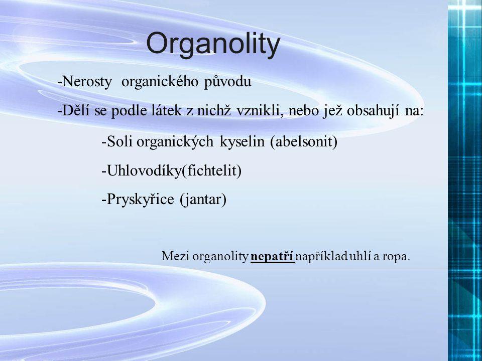 Organolity -Nerosty organického původu