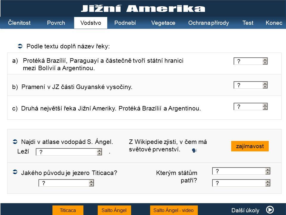 Jižní Amerika  Podle textu doplň název řeky: