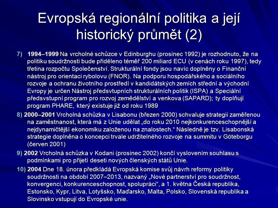 Evropská regionální politika a její historický průmět (2)