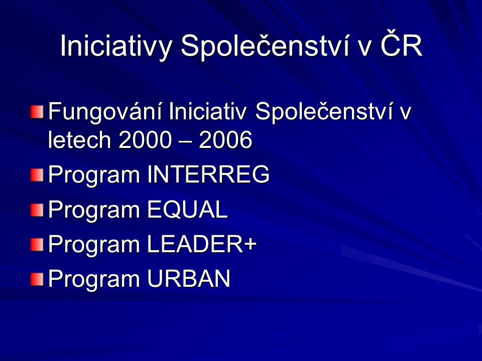 Iniciativy Společenství v ČR