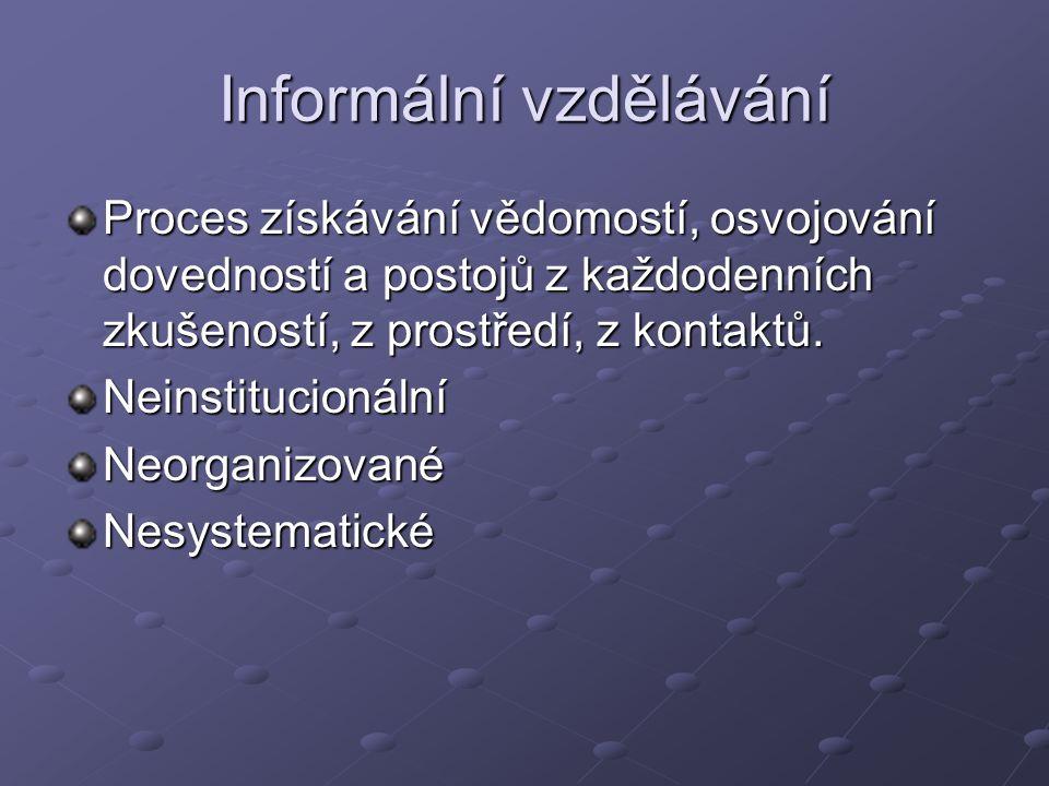 Informální vzdělávání