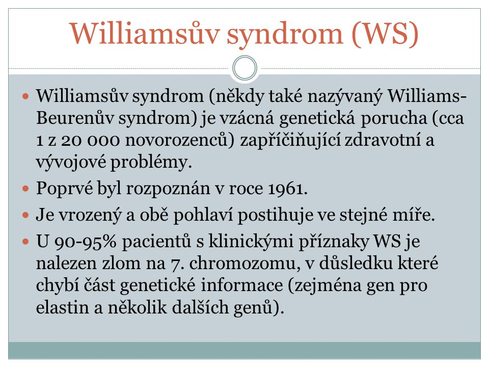 Williamsův syndrom (WS)