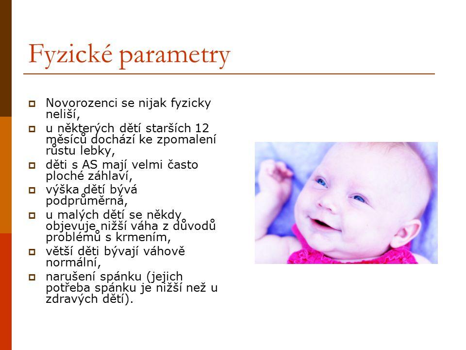 Fyzické parametry Novorozenci se nijak fyzicky neliší,