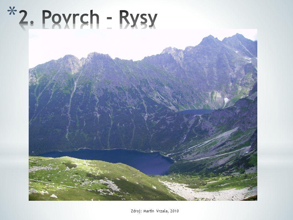 2. Povrch - Rysy Zdroj: Martin Vrzala, 2010
