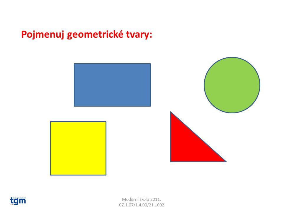 Pojmenuj geometrické tvary: