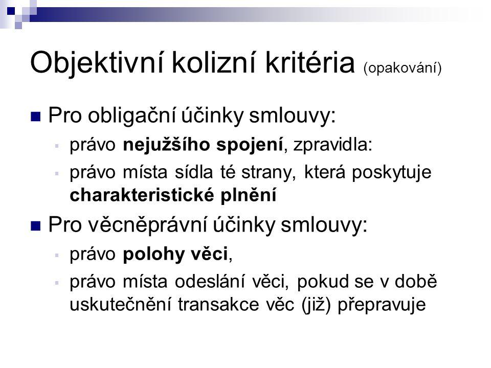 Objektivní kolizní kritéria (opakování)