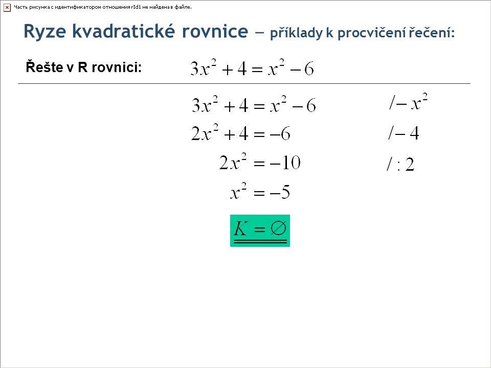 Ryze kvadratické rovnice ‒ příklady k procvičení řečení: