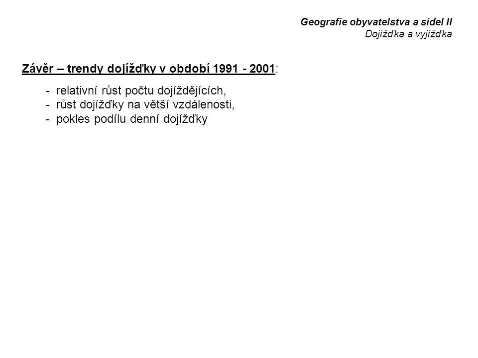 Závěr – trendy dojížďky v období 1991 - 2001: