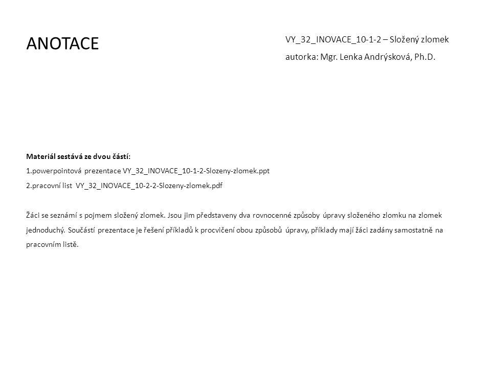 ANOTACE VY_32_INOVACE_10-1-2 – Složený zlomek