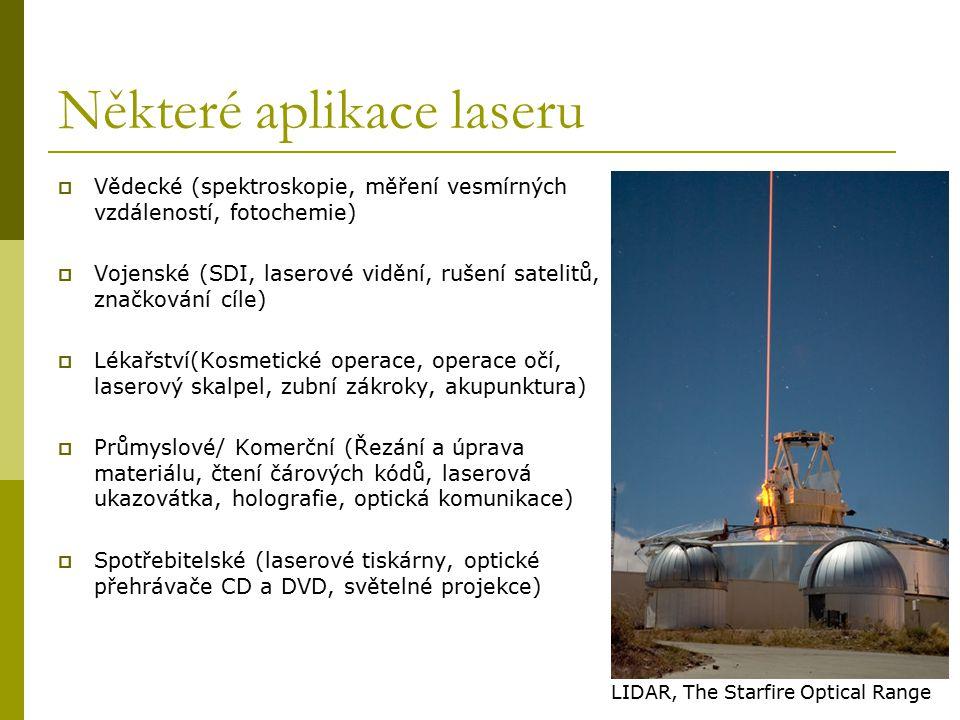 Některé aplikace laseru