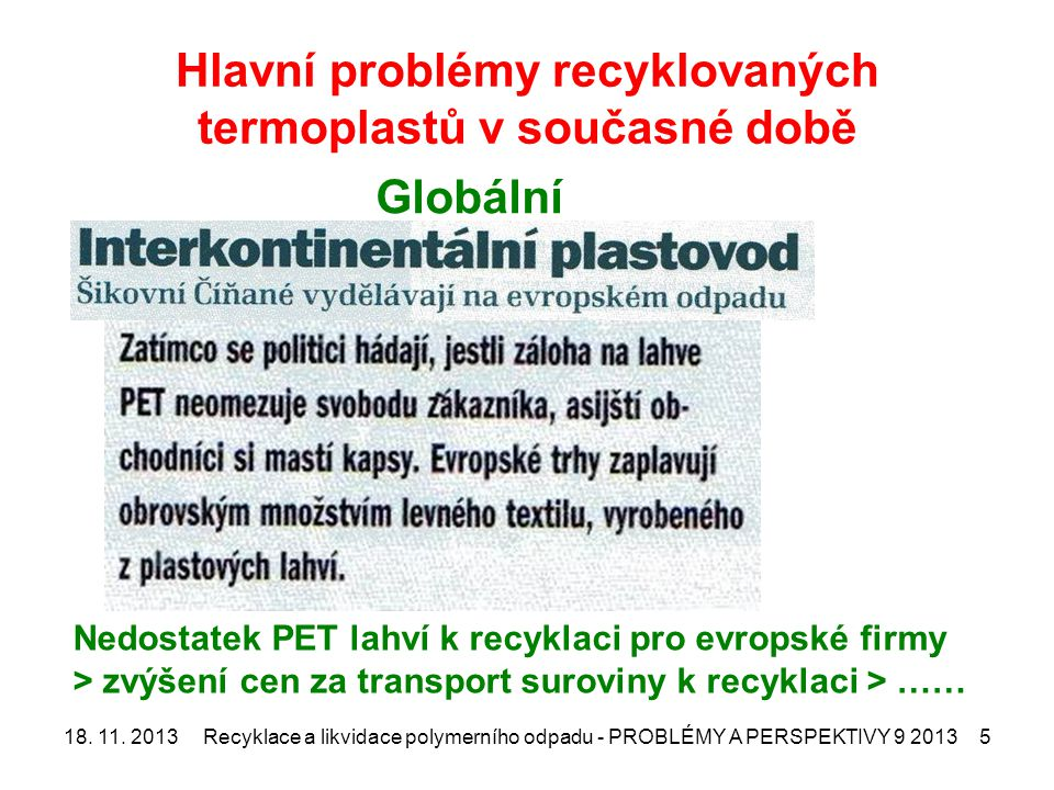 Hlavní problémy recyklovaných termoplastů v současné době