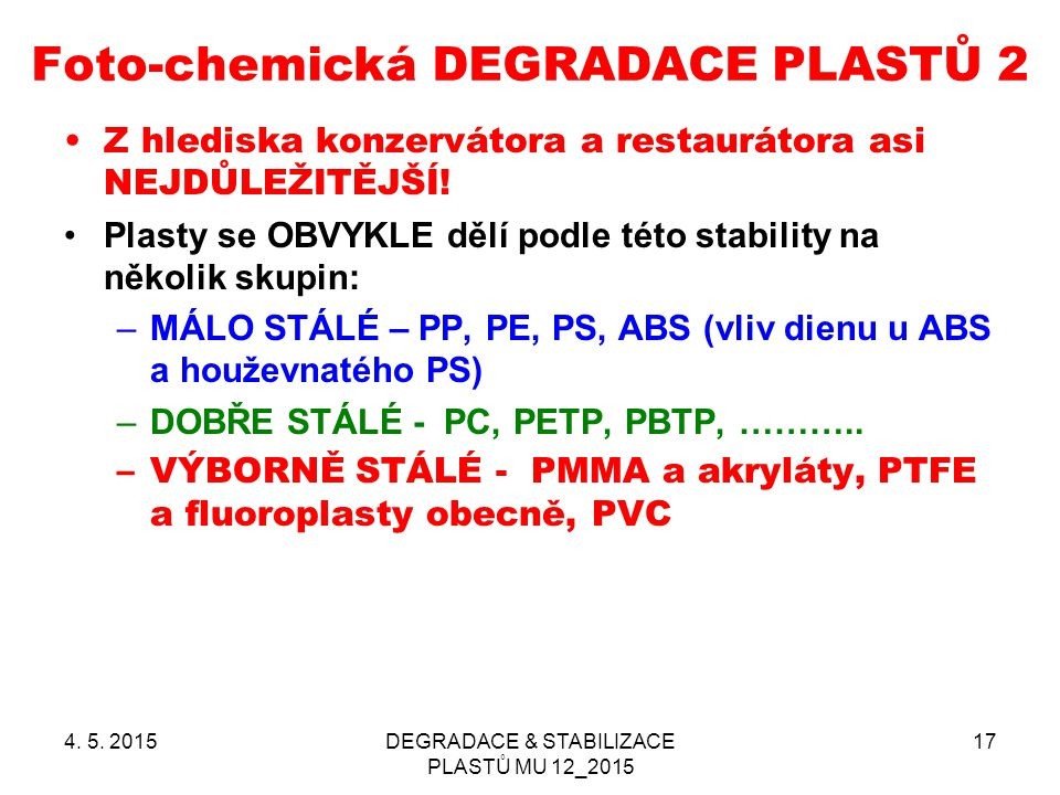 Foto-chemická DEGRADACE PLASTŮ 2