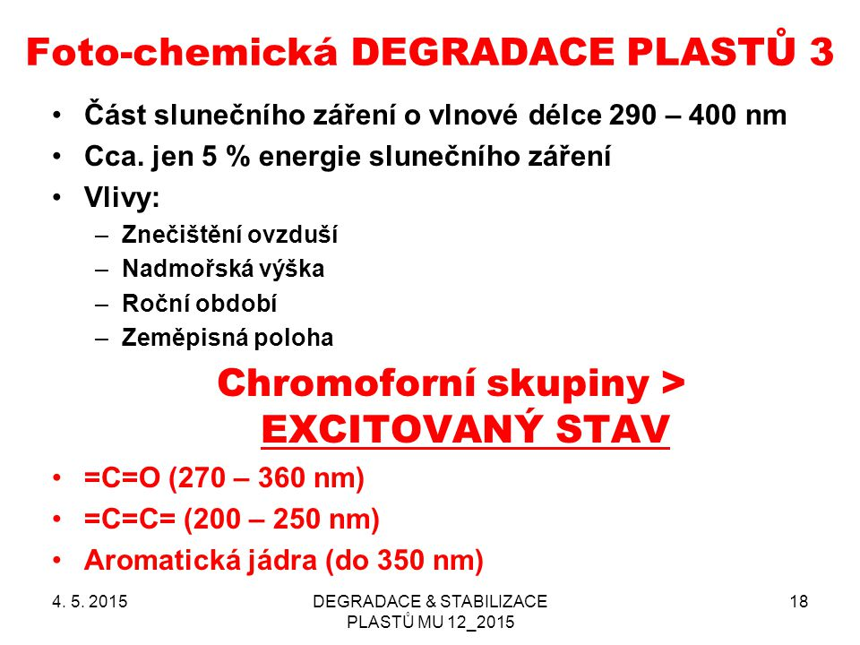 Foto-chemická DEGRADACE PLASTŮ 3