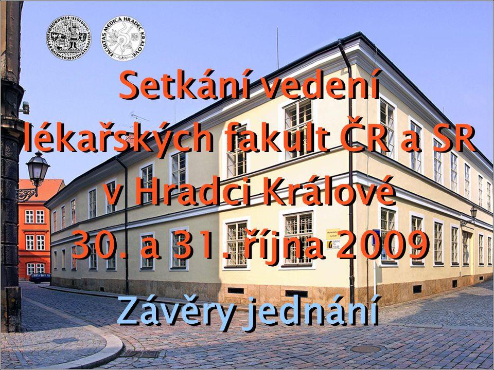 lékařských fakult ČR a SR v Hradci Králové