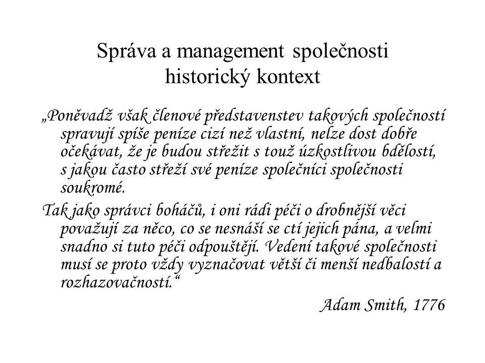 Správa a management společnosti historický kontext
