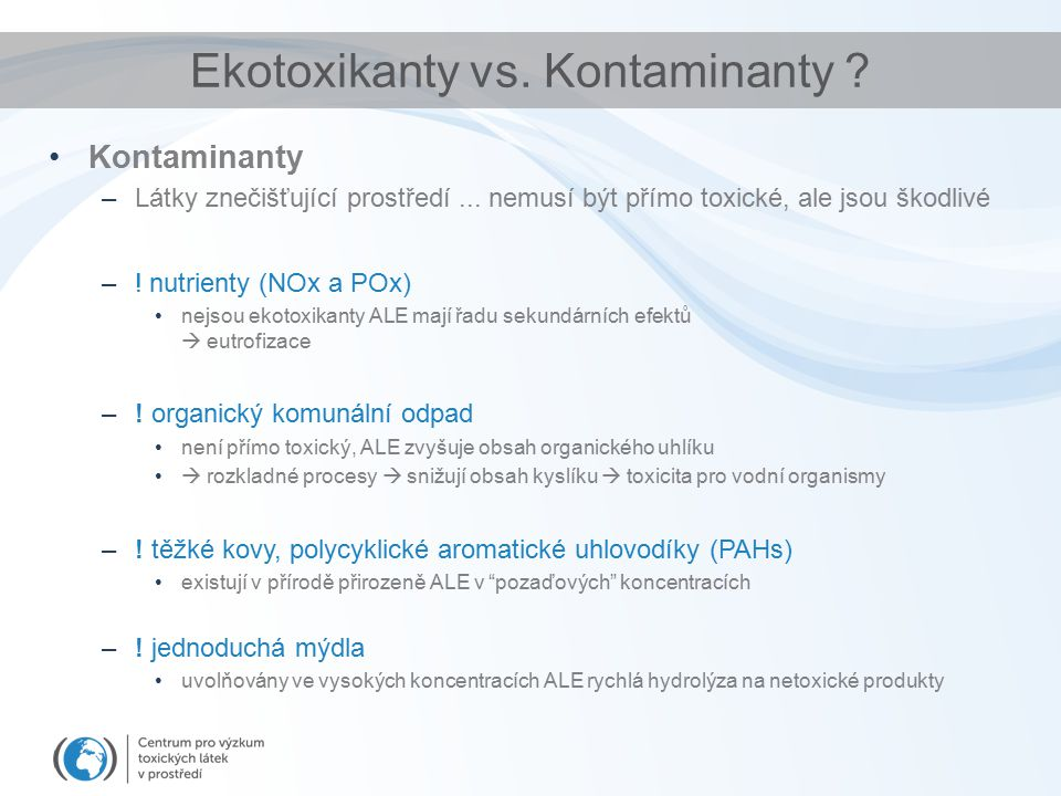 Ekotoxikanty vs. Kontaminanty