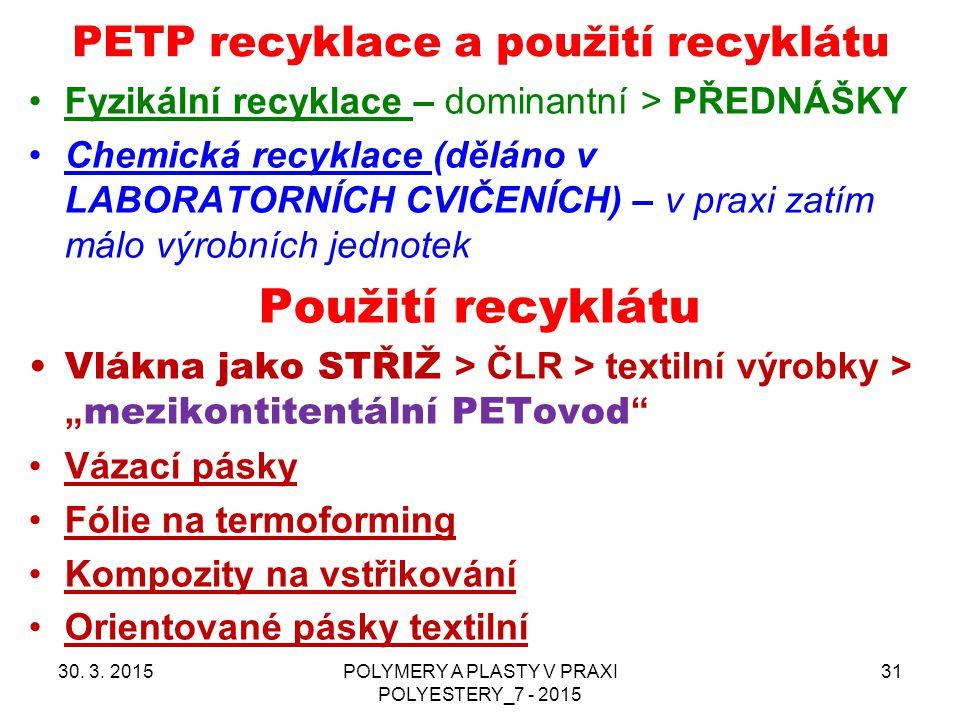 PETP recyklace a použití recyklátu