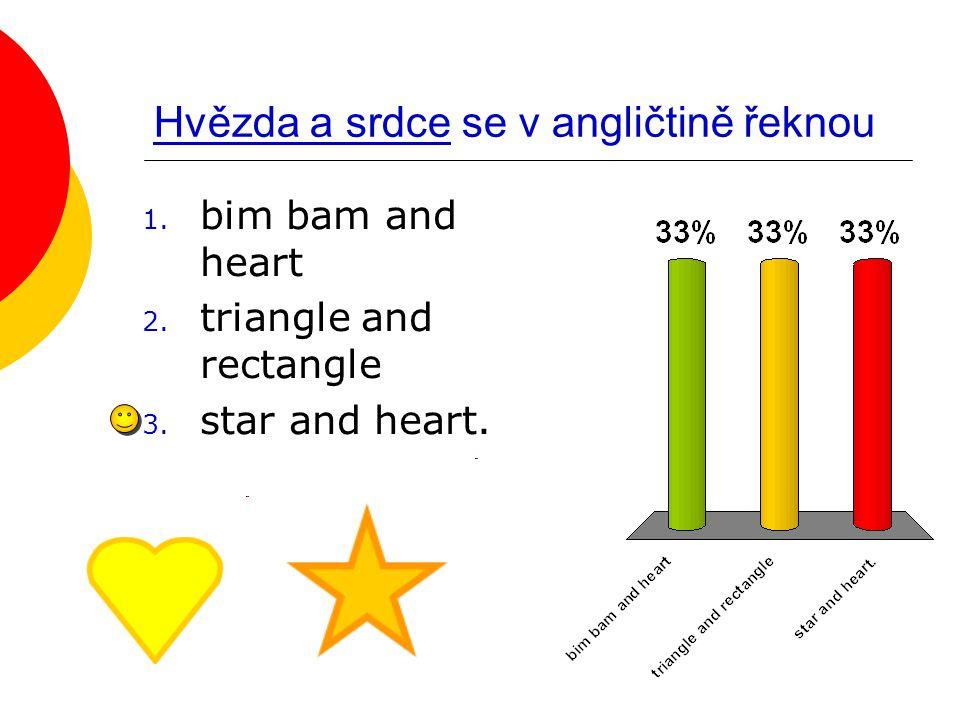 Hvězda a srdce se v angličtině řeknou