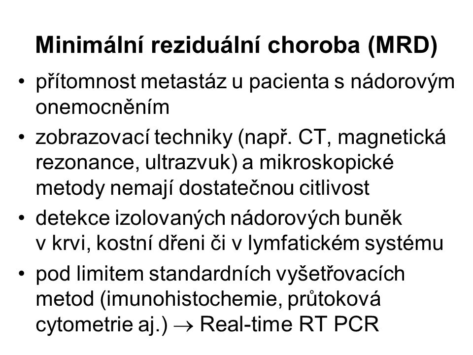 Minimální reziduální choroba (MRD)
