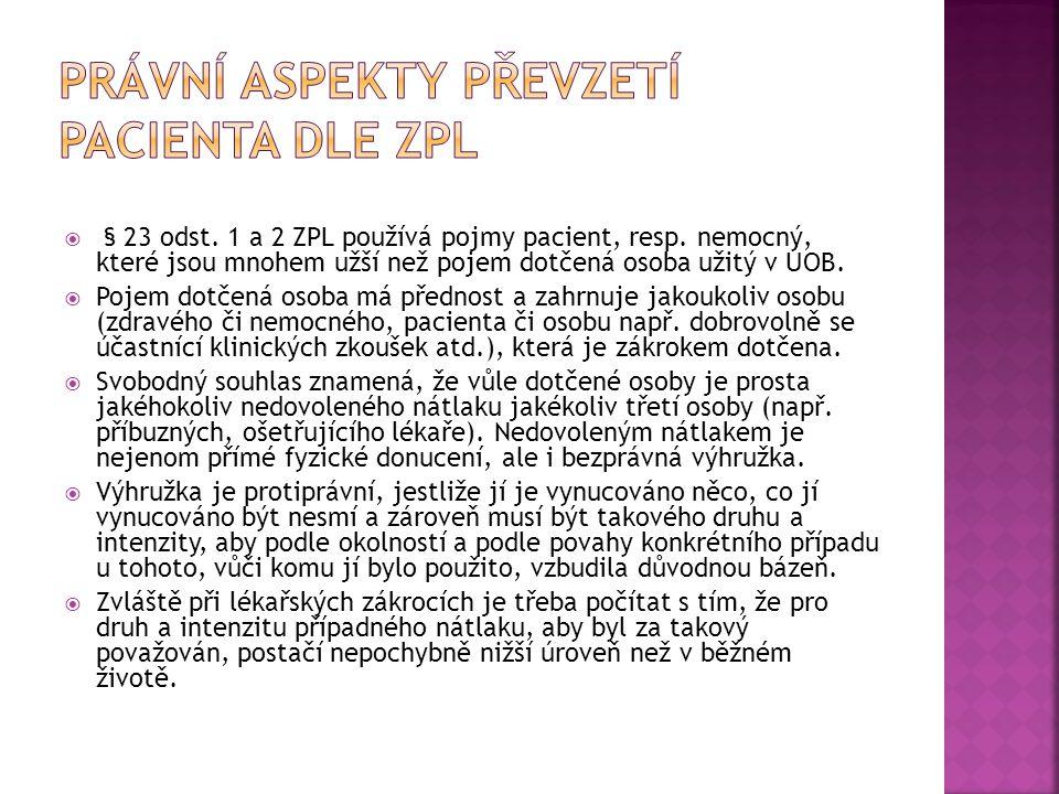 Právní aspekty převzetí pacienta dle ZPL