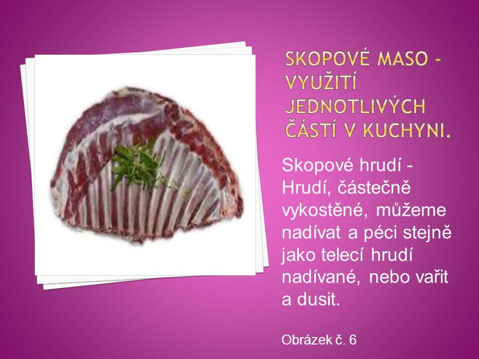 Skopové maso - využití jednotlivých částí v kuchyni.