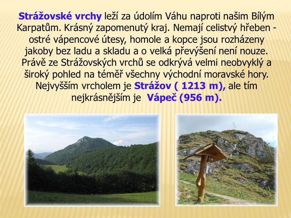 Strážovské vrchy leží za údolím Váhu naproti našim Bílým Karpatům