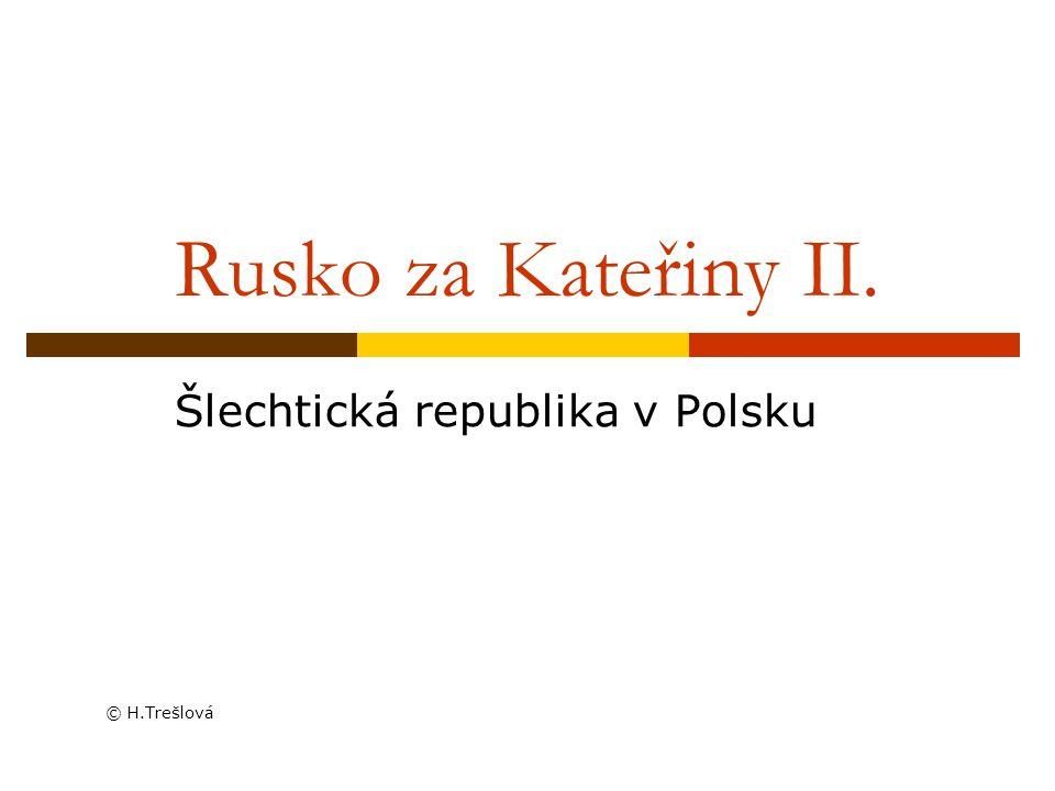 Šlechtická republika v Polsku © H.Trešlová