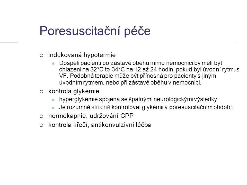Poresuscitační péče indukovaná hypotermie kontrola glykemie