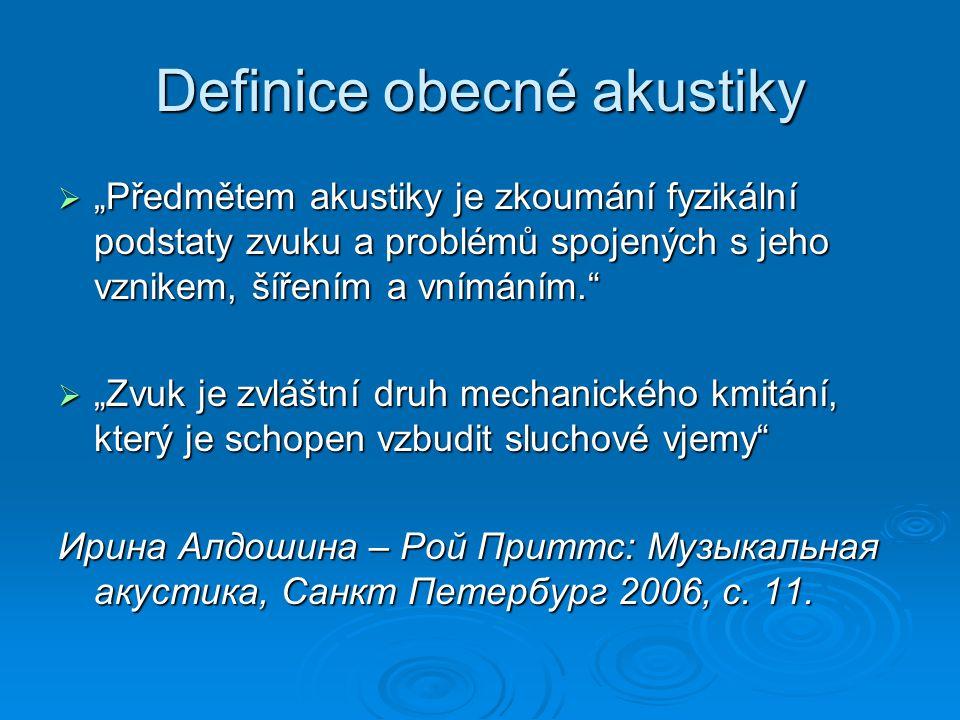 Definice obecné akustiky