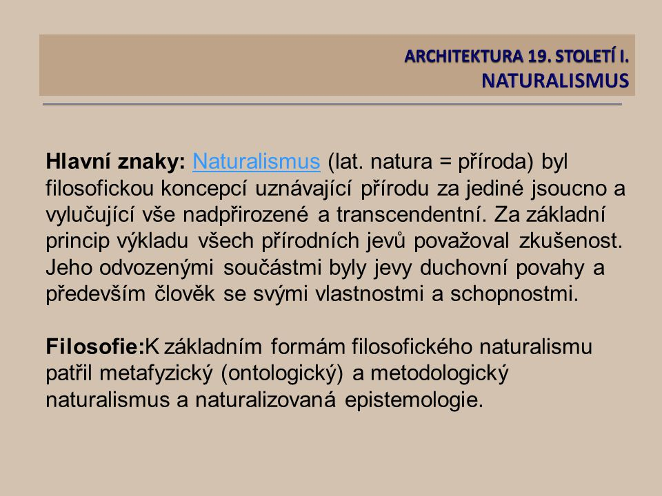 ARCHITEKTURA 19. STOLETÍ I. NATURALISMUS