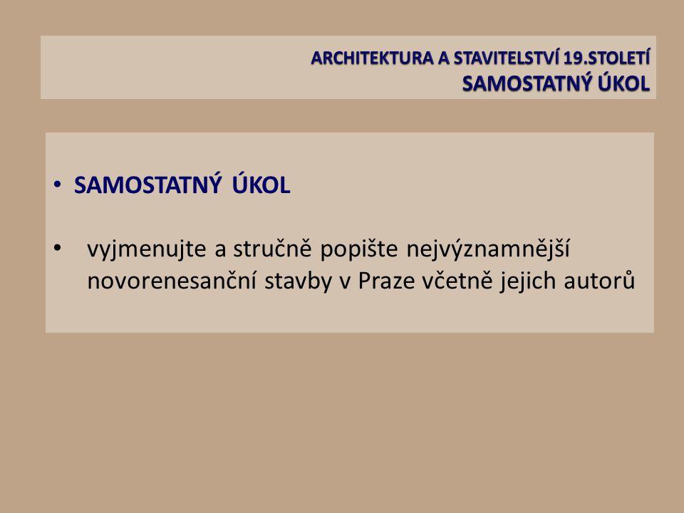 ARCHITEKTURA A STAVITELSTVÍ 19.STOLETÍ SAMOSTATNÝ ÚKOL