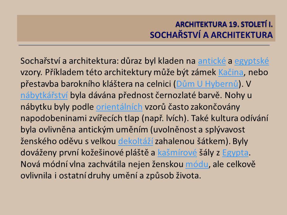 ARCHITEKTURA 19. STOLETÍ I. SOCHAŘSTVÍ A ARCHITEKTURA