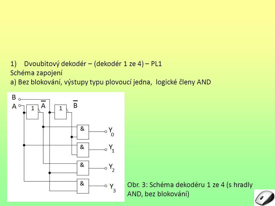 Dvoubitový dekodér – (dekodér 1 ze 4) – PL1