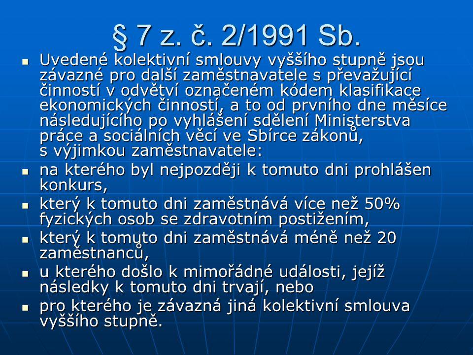§ 7 z. č. 2/1991 Sb.