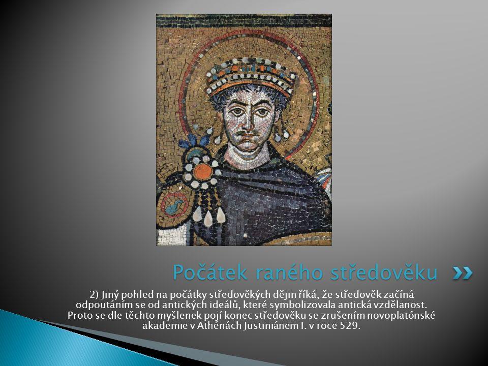 Počátek raného středověku