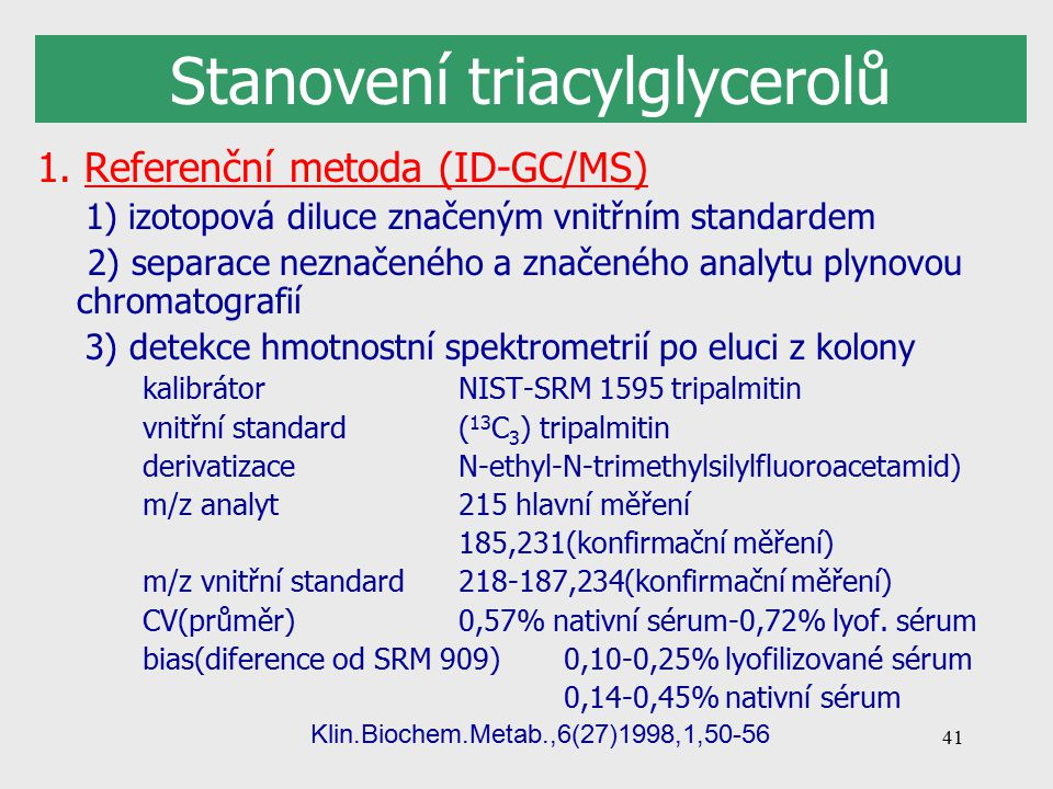 Stanovení triacylglycerolů