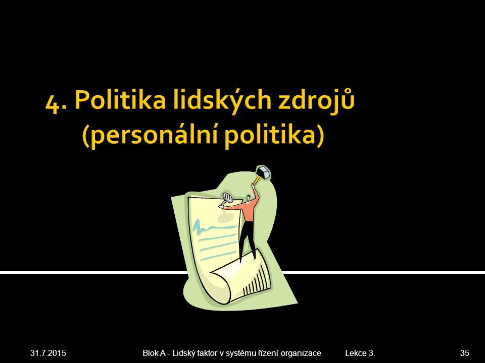 4. Politika lidských zdrojů (personální politika)