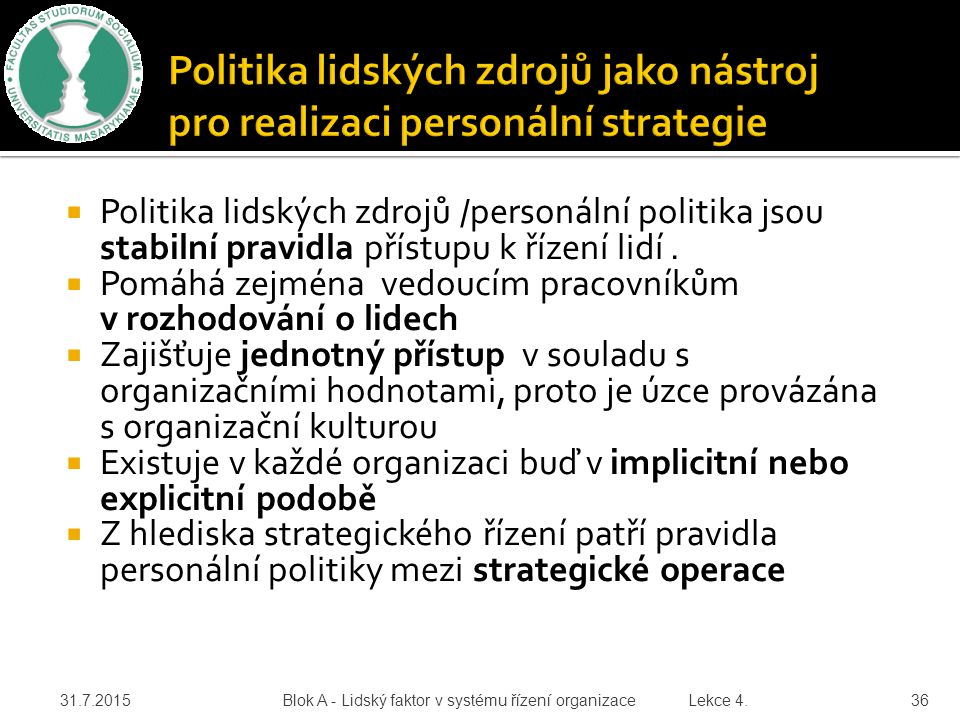 Politika lidských zdrojů jako nástroj pro realizaci personální strategie
