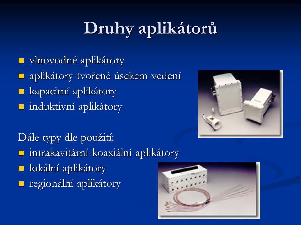 Druhy aplikátorů vlnovodné aplikátory aplikátory tvořené úsekem vedení