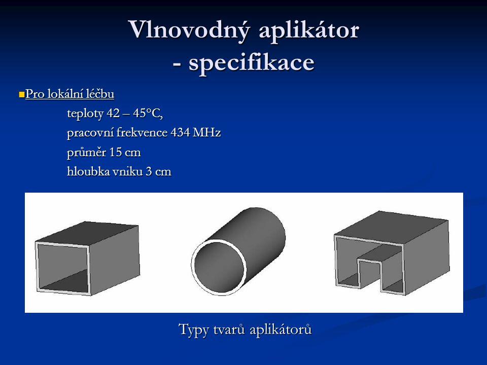 Vlnovodný aplikátor - specifikace