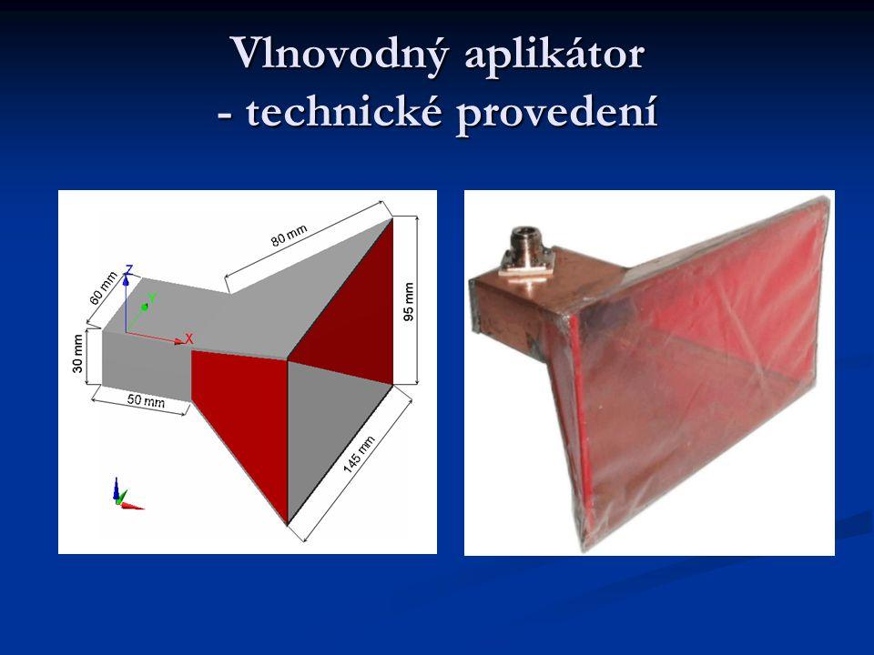 Vlnovodný aplikátor - technické provedení