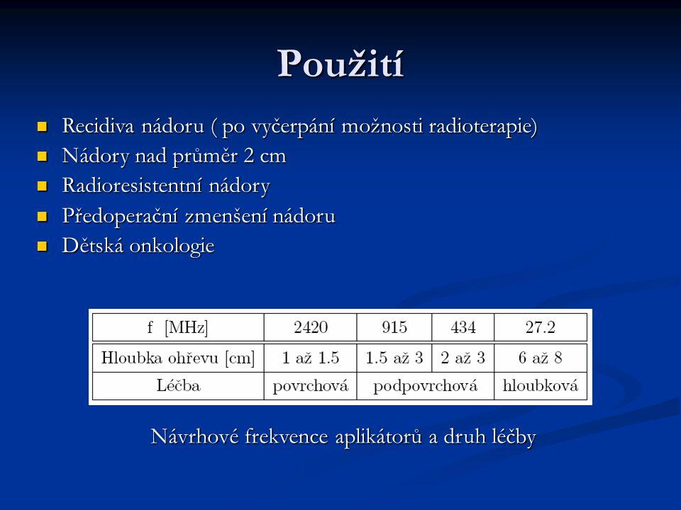 Návrhové frekvence aplikátorů a druh léčby