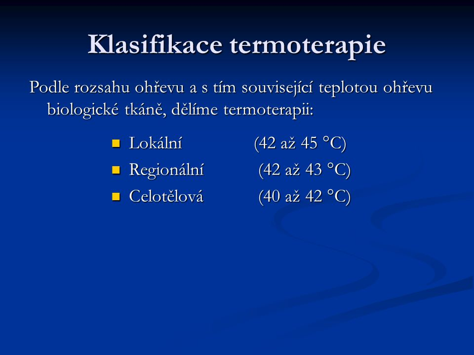 Klasifikace termoterapie