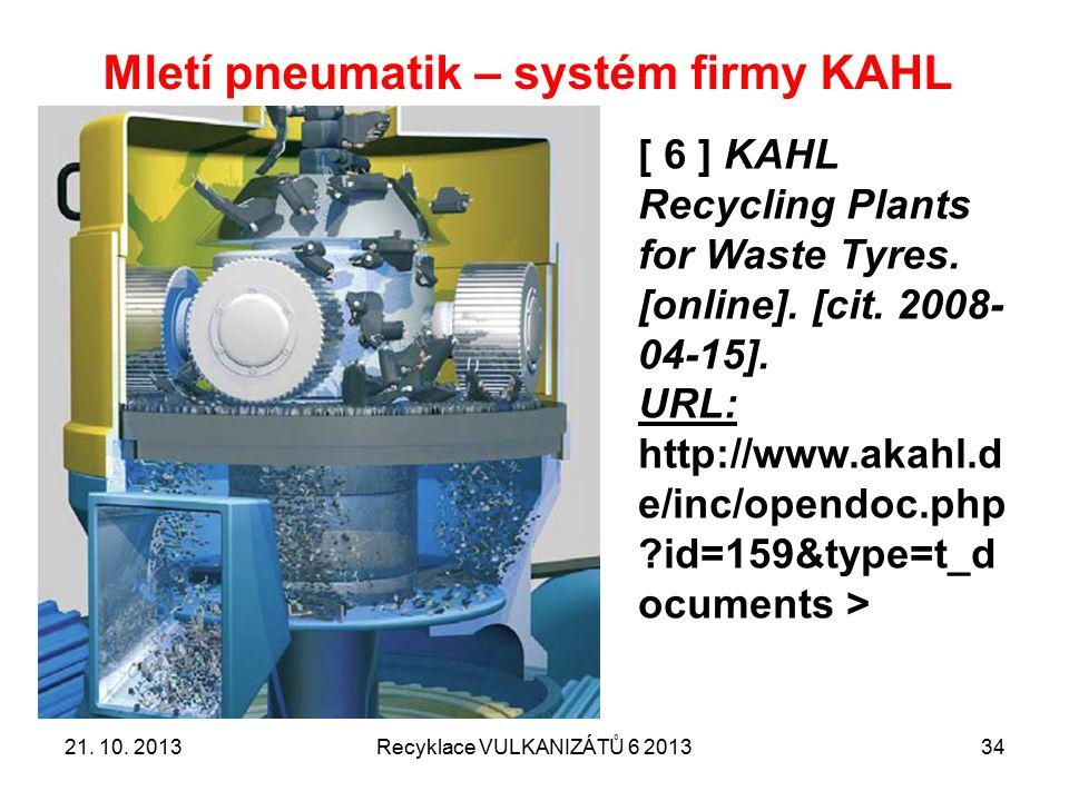 Mletí pneumatik – systém firmy KAHL