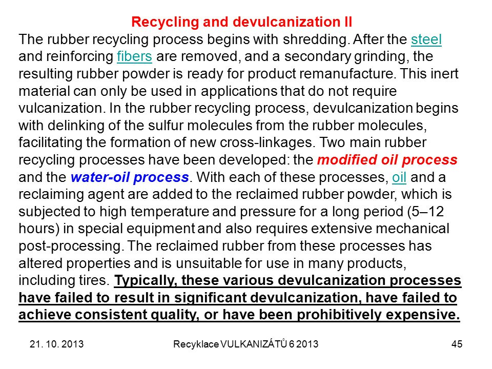 Recycling and devulcanization II