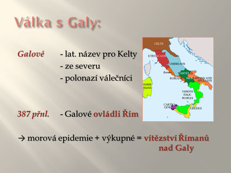 Válka s Galy: