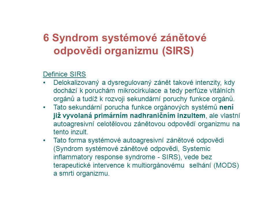 6 Syndrom systémové zánětové odpovědi organizmu (SIRS)