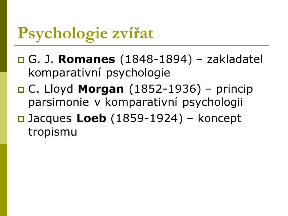 Psychologie zvířat G. J. Romanes (1848-1894) – zakladatel komparativní psychologie.