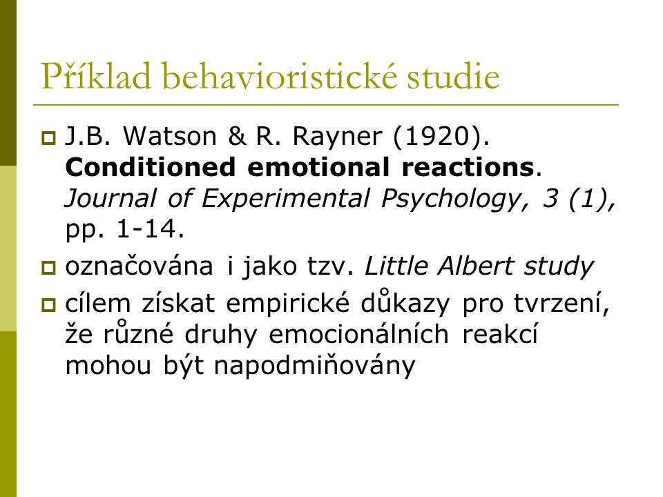 Příklad behavioristické studie